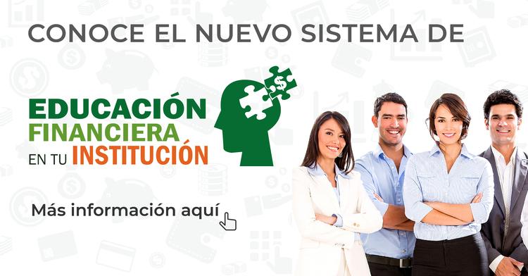 CONDUSEF lanza el Sistema de Educación Financiera en tu Institución